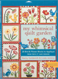 My Whimsical Quilt Garden